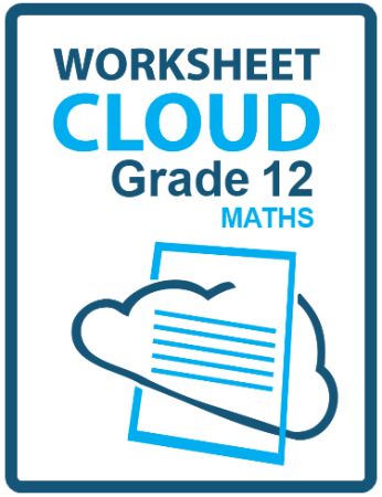 WorksheetCloud Grade 12 Maths